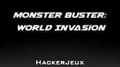 Monster Buster: World Invasion Triche