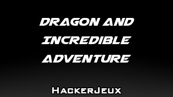 Dragon and Incredible Adventure Hack