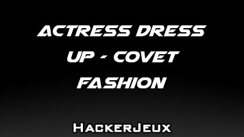 Actress Dress Up - Covet Fashion Hack