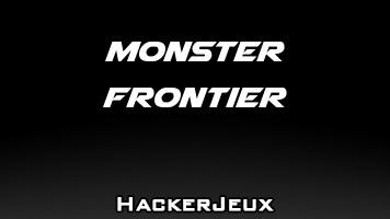 Monster Frontier Hack