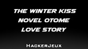 The Winter Kiss Novel ♥ Otome Love Story Triche